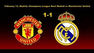 REAL MADRID vs MANCHESTER UNITED1-1 1 13.02.2013. 1/8  Champions League