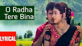 O Radha Tere Bina Lyrical Video | Radha Ka Sangam | Govinda, Juhi Chawla