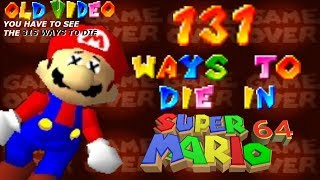 131 Ways To die in Super Mario 64