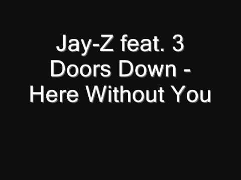 Jay-Z - Here Without You
