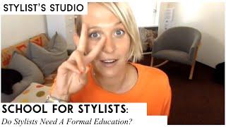 Do Fashion Stylists Need A Formal Education?
