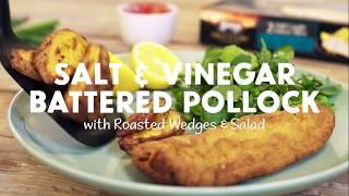 Salt & Vinegar Battered Pollock with Roasted Wedges