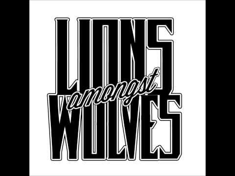 Lions Amongst Wolves - Origins