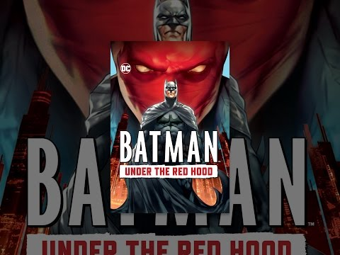 Batman: Under the Red Hood is listed (or ranked) 7 on the list All Batman Movies, Ranked from Best to Worst