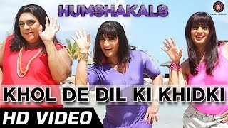 Khol De Dil Ki Khidki Official Video HD 1080p