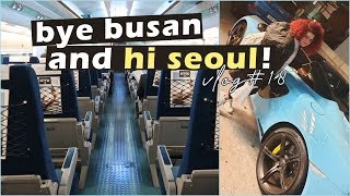 Taking the KTX from Busan to Seoul | Korea Vlog 18#
