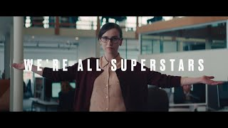 """We're All Superstars"" campaign hits the workplace"