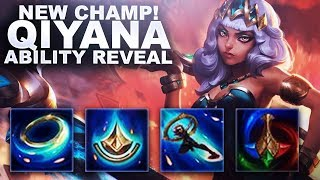 QIYANA! NEW LEAGUE CHAMPION! ABILITY REVEAL! | League of Legends