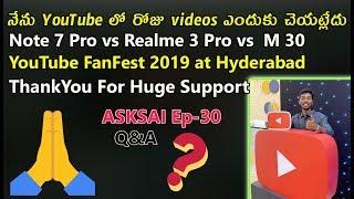 YouTube FanFest Hyderabad 2019,Realme 3 pro vs Redmi Note 7 Pro vs Samsung M30 | #ASKSAI Ep -30
