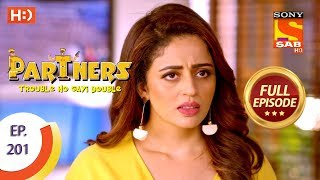 Partners Trouble Ho Gayi Double - Ep 201 - Full Episode - 4th September , 2018
