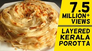 How To Make Layered Soft Parotta / Kerala Paratta