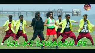 DIL KI DIWARON PE // दिल की दीवारों पे // HD nagpuri song // Singer Dilu Dilwala