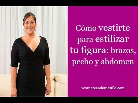 Cómo vestirte para estilizar tu figura: brazos, pecho y abdomen - Dress your figure