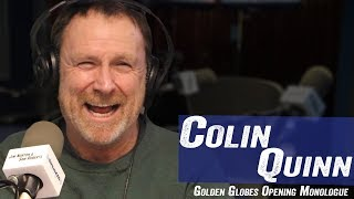 Colin Quinn - Golden Globes Opening Monologue - Jim Norton & Sam Roberts