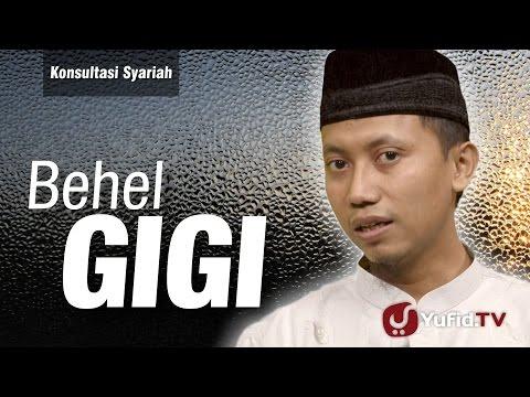 Konsultasi Syariah : Behel Gigi - Ustadz Ammi Nur Baits
