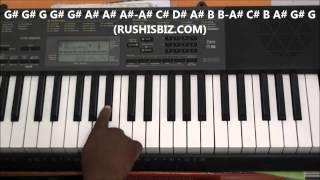 Wada Karle Sajna Tere Bina Piano Notes - Video Tutorials