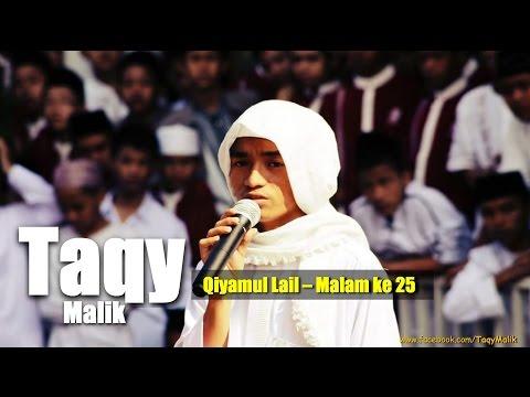 Taqiyuddin Malik - Ramadhan Qiyamul Lail - Malam 25