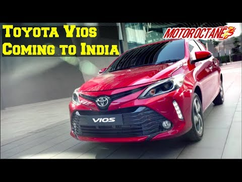 EXCLUSIVE: Toyota Vios Coming to India - टोयोटा vios