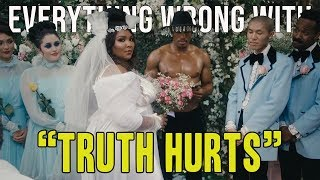 "Everything Wrong With Lizzo - ""Truth Hurts"""