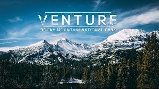 "| VENTURE | A Cinematic Short Film ""Rocky Mountain National Park"""