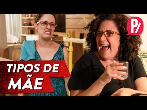 TIPOS DE MÃE | PARAFERNALHA Vídeos de zueiras e brincadeiras: zuera, video clips, brincadeiras, pegadinhas, lançamentos, vídeos, sustos