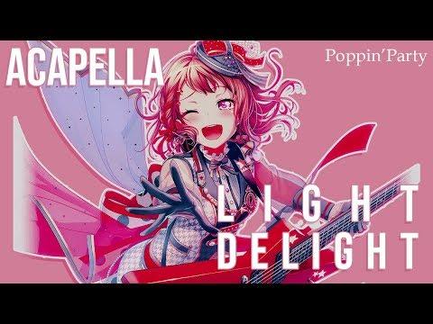 [バンドリ!BanG Dream!] Light Delight - Acapella -