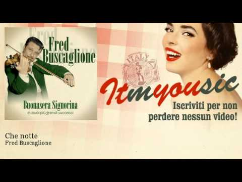 Fred Buscaglione – Che notte – ITmYOUsic