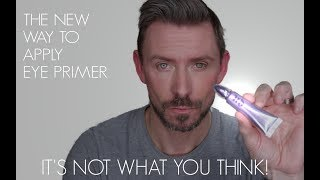 THE NEW WAY TO APPLY EYE PRIMER! ITS NOT WHAT YOU THINK!