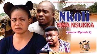 Nkoli Nwa Nsukka Nigerian Igbo Movie (Season 2)