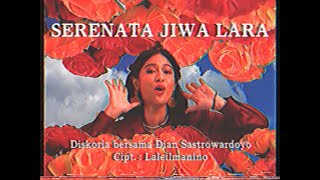 Download Lagu Diskoria feat. Dian Sastrowardoyo - Serenata Jiwa Lara   MP3