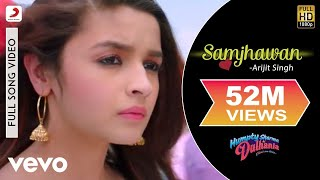download lagu Samjhawan  - Humpty Sharma Ki Dulhania  Varun, gratis