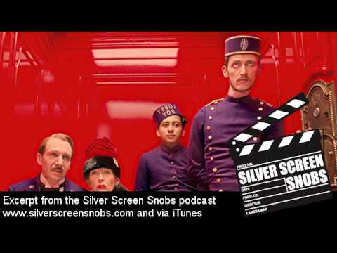 The Grand Budapest Hotel podcast movie review by Silver Screen Snobs