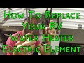 How To Replace Your RV Electric Water Heater Element - Suburban Electric Element Replacement