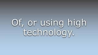 What does Hi-tech mean?