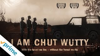 I Am Chut Wutty - Trailer