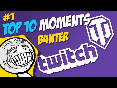 #1 B4NTER TOP 10 Moments   World of Tanks