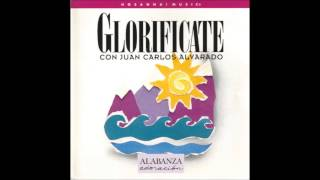 Juan Carlos Alvarado- Santificado Tu Nombre Es (Hallowed Be Your Name) (Hosanna! Music)