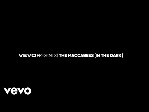 VEVO Presents: The Maccabees (In The Dark) Teaser