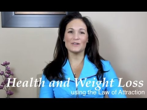 Health and Weight loss using the Law of Attraction
