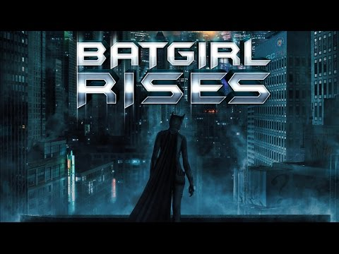 Batgirl Rises (Full Length) 2015 HD