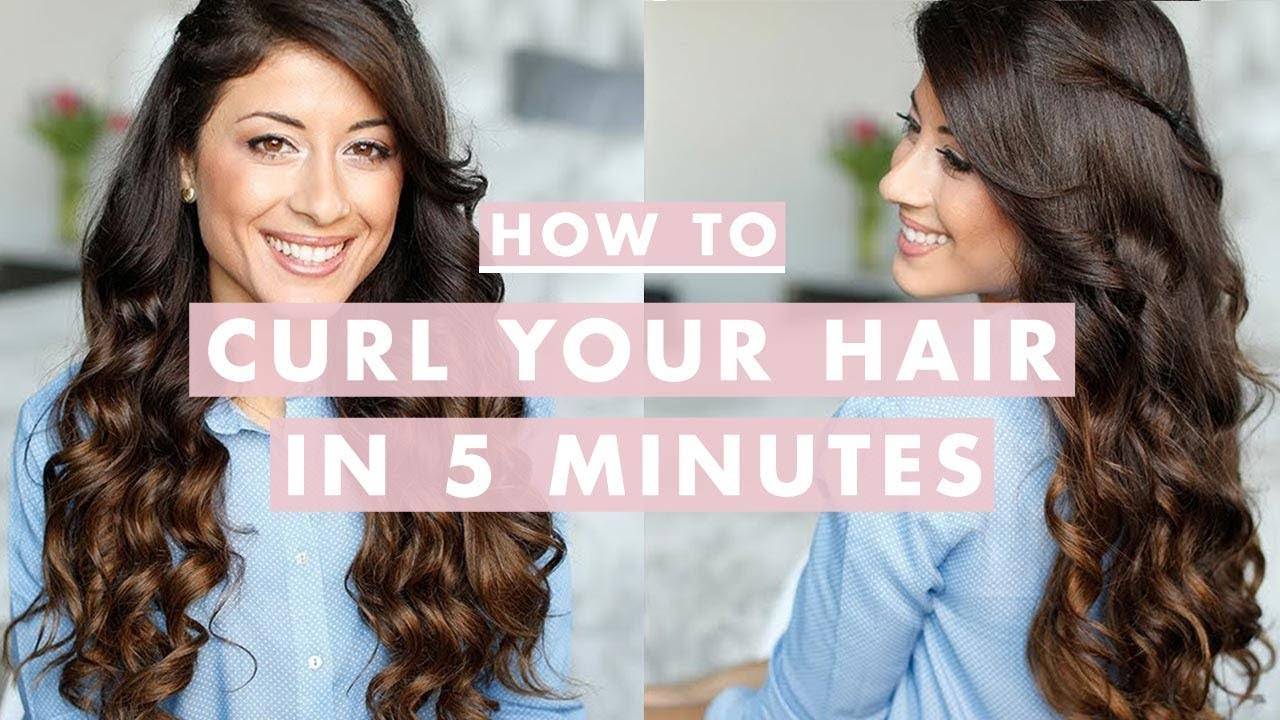 How To Curl Your Hair In 5 Minutes Youtube