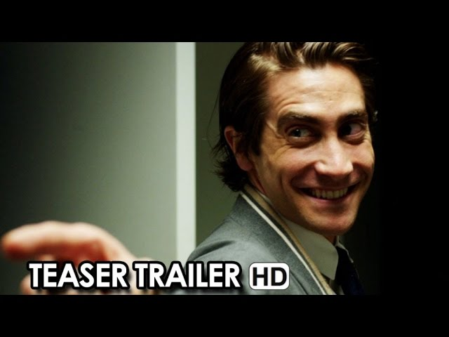 NIGHTCRAWLER Official Teaser Trailer (2014)