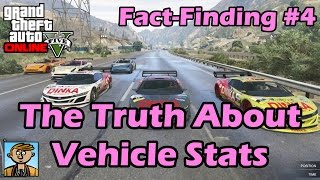 The Truth About Vehicle Stats - GTA Fact-Finding #4