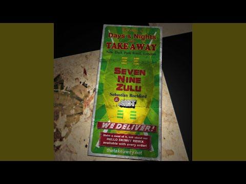 Seven Nine Zulu (Hello Skinny Remix)