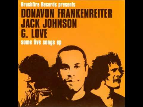 Jack Johnson, G. Love, Donovan Frankenreiter - Rodeo Clowns