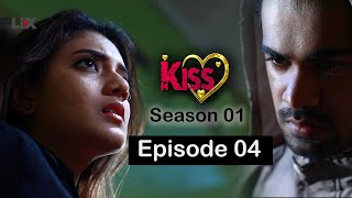 Kiss Tele Drama Episode 04  Kiss Season 01