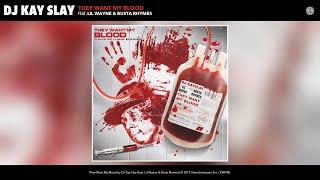 Dj Kay Slay They Want My Blood Audio Feat Lil Wayne Busta Rhymes