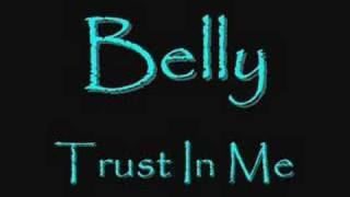 Watch Belly Trust In Me video