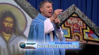 Predicadores Católicos - Padre Mauricio Cuesta - Superando los Problemas por la Fe