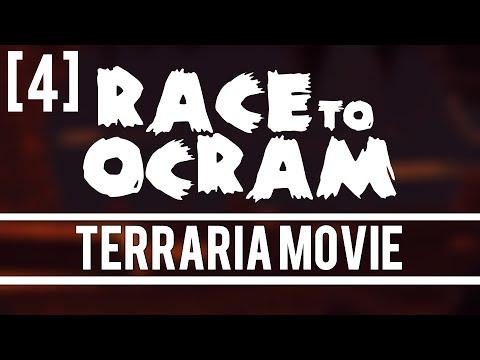 Terraria Movie - Race to Ocram [4] FINALE